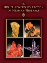 The Miguel Romero Collection of Mexican Minerals Book Cover