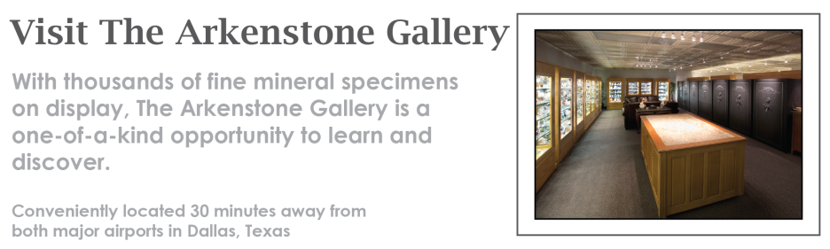 Visit The Arkenstone Gallery in Dallas, Texas to buy fine mineral specimens, rocks, and crystals